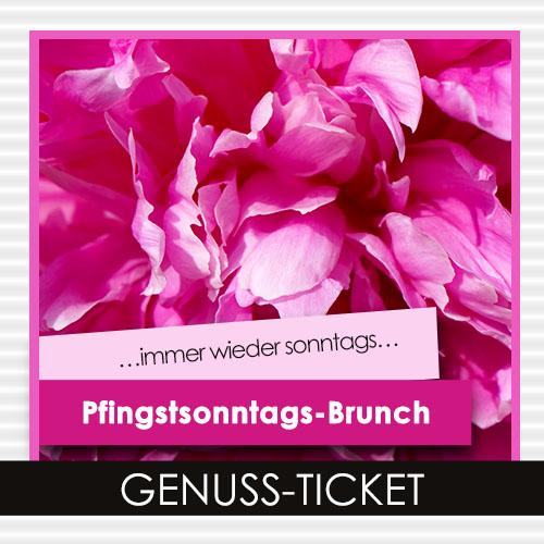 Pfingstsonntags-Brunch Genuss-Ticket